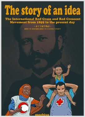 A poster of the movie 'The story of an idea', the International Red Cross and Red Crescent Movement from 1859 to the present day.